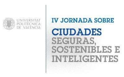 IV Jornada sobre ciudades seguras, sostenibles e inteligentes